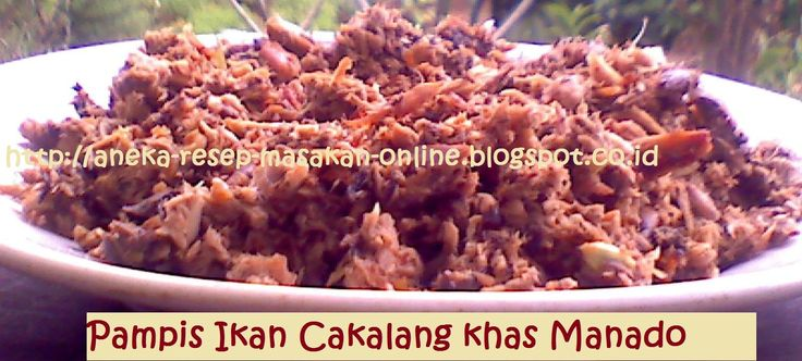 PAMPIS CAKALANG khas MANADO  Olahan ikan Cakalang dengan bumbu khas Manado. Masakan praktis bagi yang suka bepergian ke daerah minus fasilitas, karena makanan ini tahan beberapa hari tidak dihangatkan.  Ini dia resepnya. Asli dari dapur orang Manado http://aneka-resep-masakan-online.blogspot.co.id/2015/04/resep-pampis-cakalang-khas-manado.html