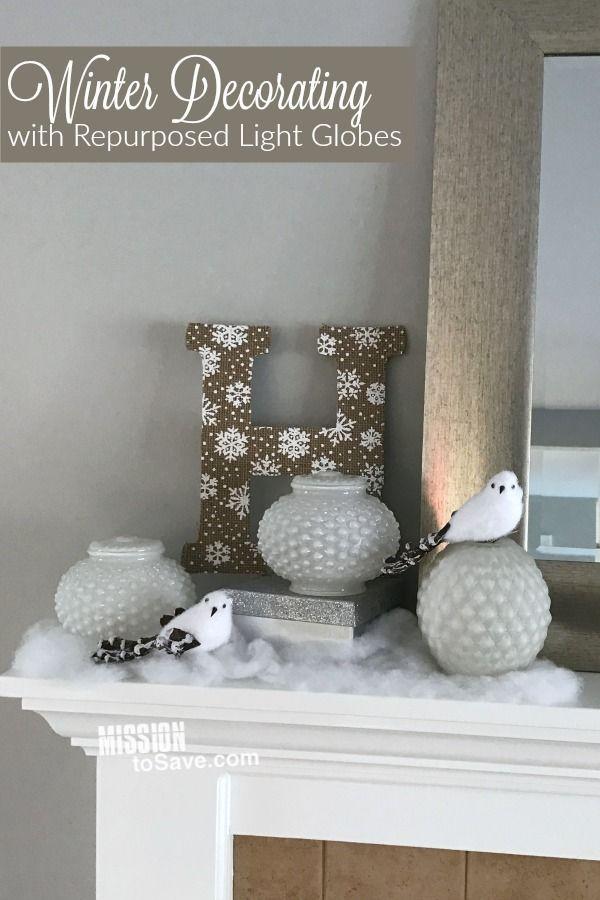 Winter Decorating Idea Using Repurposed Light Globes
