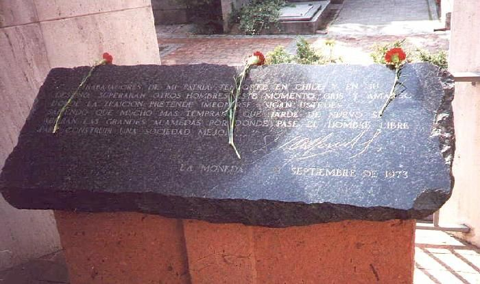 Salvador Allende Gossens (1908 - 1973) The Last Words of Salvador Allende - Workers of my fatherland, have faith in Chile and her destiny.Others will overcome this grey, sad moment when treason strains to conquer.Go forward knowing that much more sooner than later,the great avenues will open anew to let pass free people to build a better society.La Moneda, 11 September, 1973-Salvador Allende's grave, General Cemetery, Santiago, Chile