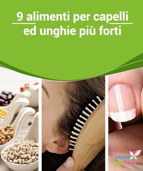 9 #alimenti per capelli ed unghie più #forti  Siamo sempre alla ricerca di #rimedi per mantenere #capelli ed #unghie più forti, dimenticando spesso l'importanza dell'alimentazione.