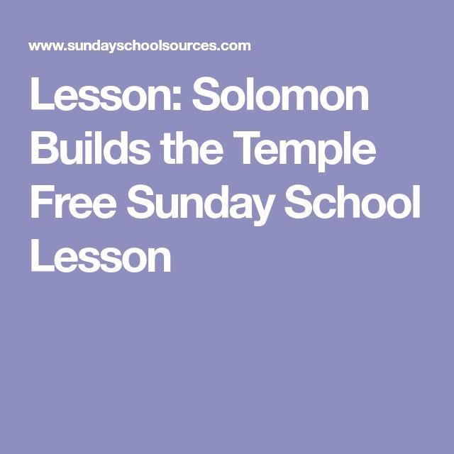 Lesson: Solomon Builds the Temple Free Sunday School Lesson