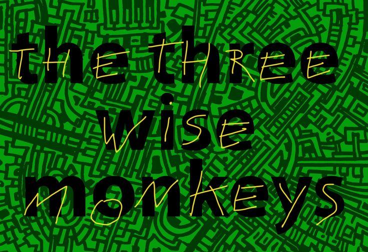 The three wise Monkeys - Le tre Scimmie saggie.