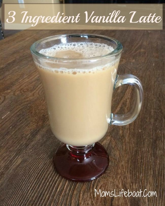3 Ingredient Vanilla Latte 21 Day Fix Approved Low Calorie In 2020 Latte Recipe Homemade Healthy Latte Recipe Milk Frother Recipes
