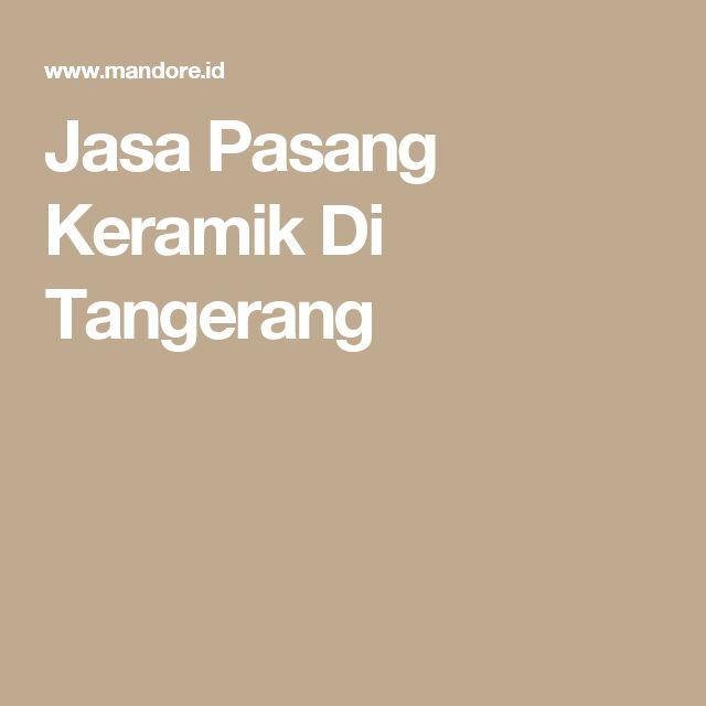 Jasa Pasang Keramik Di Tangerang