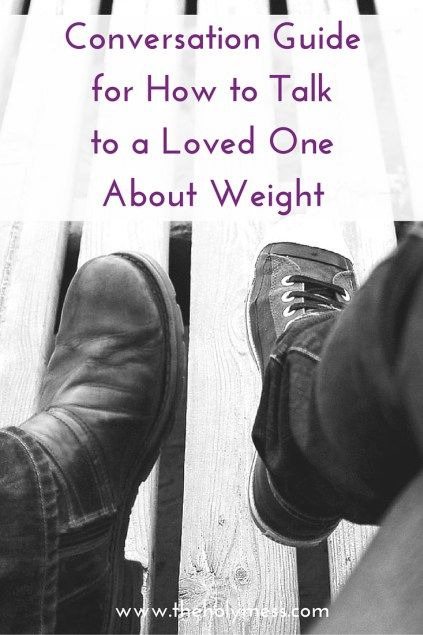 Conversation Guide for How to Talk to a Loved One About Weight