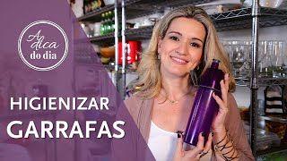 Como higienizar garrafinhas de água, squeezes, shakeiras  sem complicação. Flávia Ferrari mostra o passo a passo de como fazer neste vídeo do #aDicadoDia