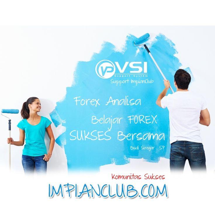 Komunitas Sukses ImpianClub.com : Support System VSI   Forex Analisa   Tempat Belajar Forex   SMS Signals Forex   Signals Forex GRATIS   Cara Cerdas Merubah Pengeluaran Rutin Menjadi Penghasilan LUAR BIASA!