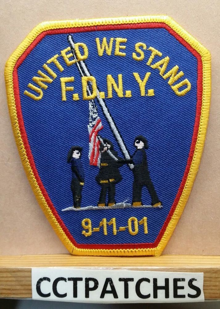 UNITED WE STAND NEW YORK FIRE DEPARTMENT 9-11-01 PATCH NY
