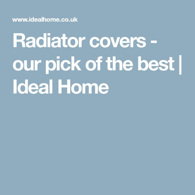 Radiator covers - our pick of the best | Ideal Home