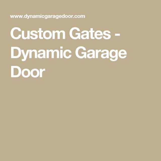 Custom Gates - Dynamic Garage Door