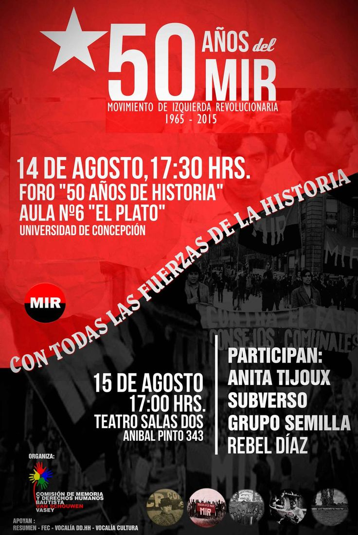 Conmemoración de los 50 años del MIR este 14 y 15 de agosto en Concepción - Resumen http://resumen.cl/2015/08/conmemoracion-de-los-50-anos-del-mir-este-14-y-15-de-agosto-en-concepcion/…