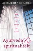 Ayurveda en spiritualiteit  In het westen staat ayurveda - de 'wetenschap van het leven' - vooral bekend als een lichamelijke geneeswijze uit India. Maar ayurveda gaat veel verder. Het biedt tevens zowel preventieve als curatieve kennis op geestelijk gebied