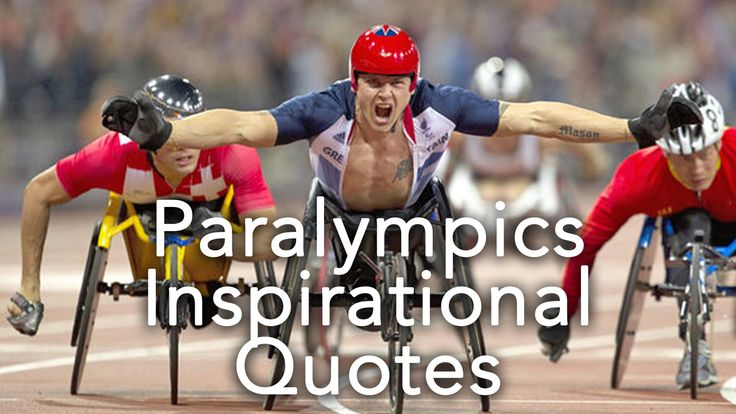 Inspirational quotes about Paralympics 2016