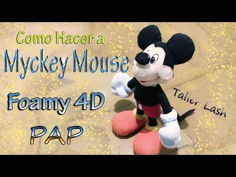 Mickey Mouse en fomy 4d (#3) - YouTube
