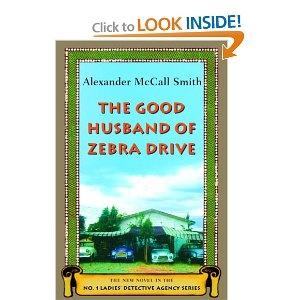 Alexander McCall-Smith  The Good Husband of Zebra Drive (No. 1 Ladies' Detective Agency 8)