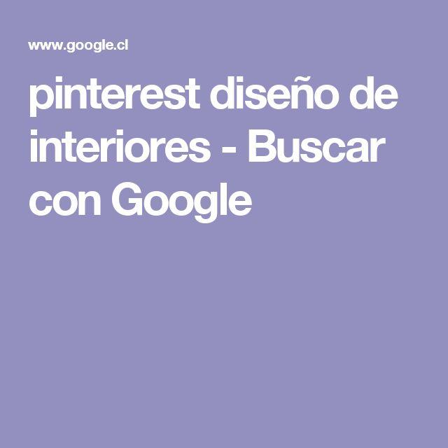 pinterest diseño de interiores - Buscar con Google