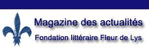 Nos dossiers | Le magazine en ligne de la Fondation littéraire Fleur de Lys