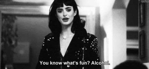 you know what's fun ? alcohol