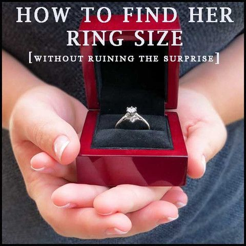 7 Best How To Find Her Ring Size Before You Propose Images On