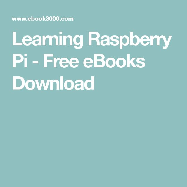 Learning Raspberry Pi - Free eBooks Download