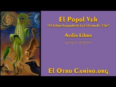 El Popol Vuh - Audiolibro Completo -