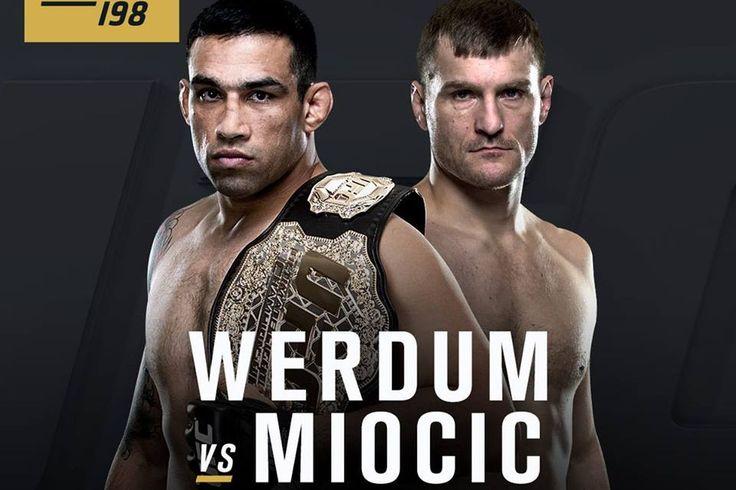 Pin on UFC 198 Live Streaming fabricio werdum vs stipe miocic