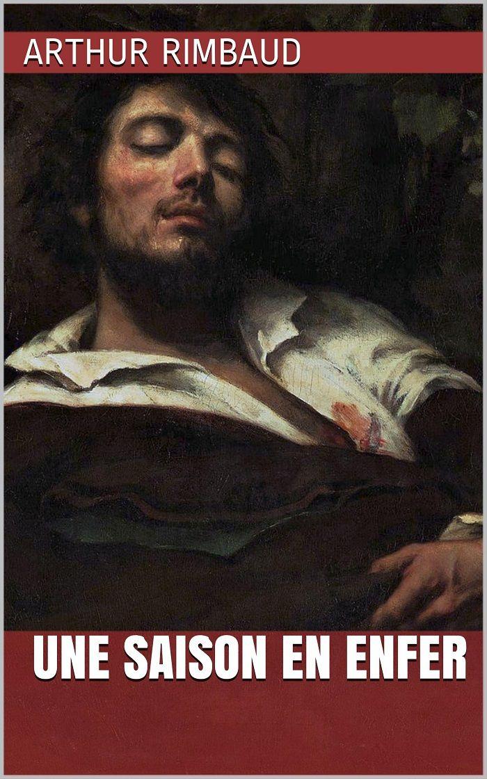 Une saison en enfer est un recueil de poèmes en prose du poète français Arthur Rimbaud (1854 - 1891).
