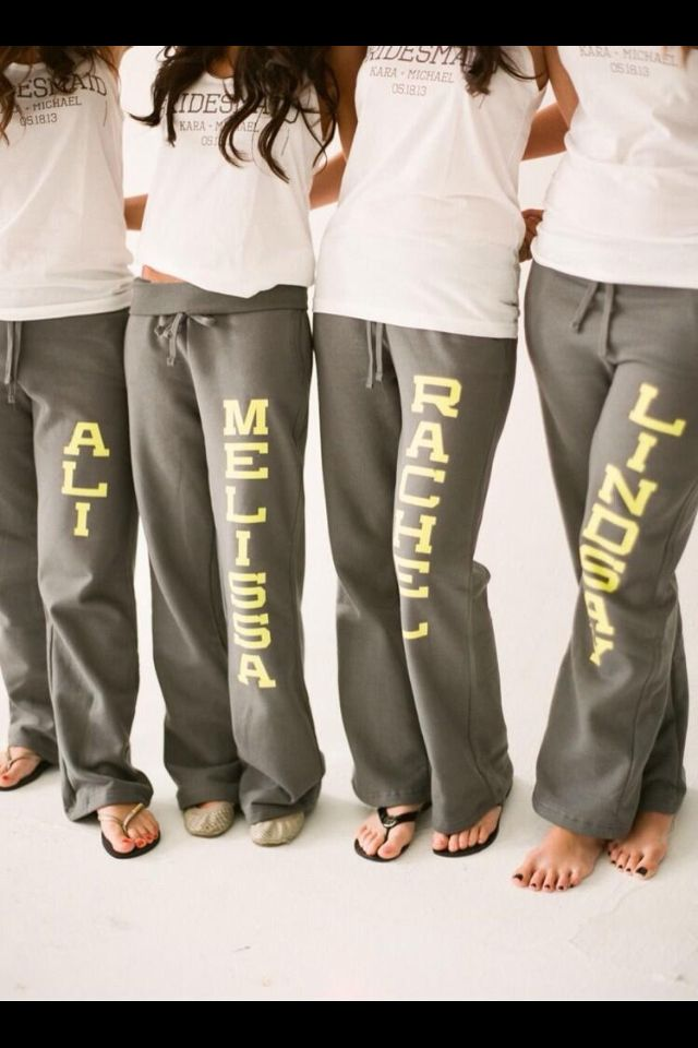 personalized bridesmaids sweatpants. what a great gift!