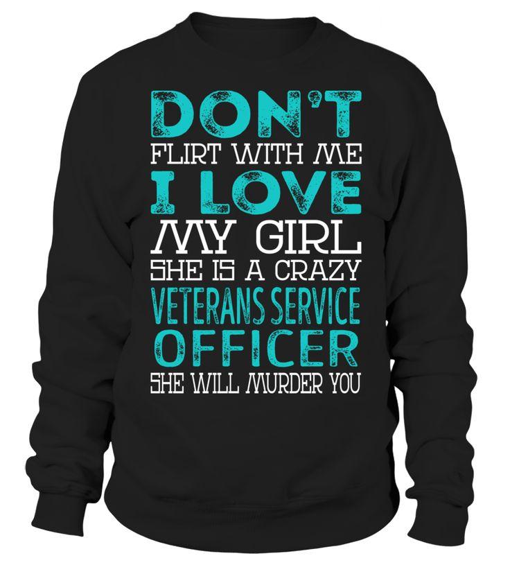 Veterans Service Officer - Crazy Girl #VeteransServiceOfficer
