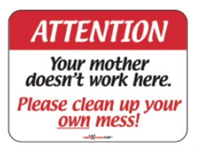 Perfect humorous sign for the office breakroom! | Supplize ...