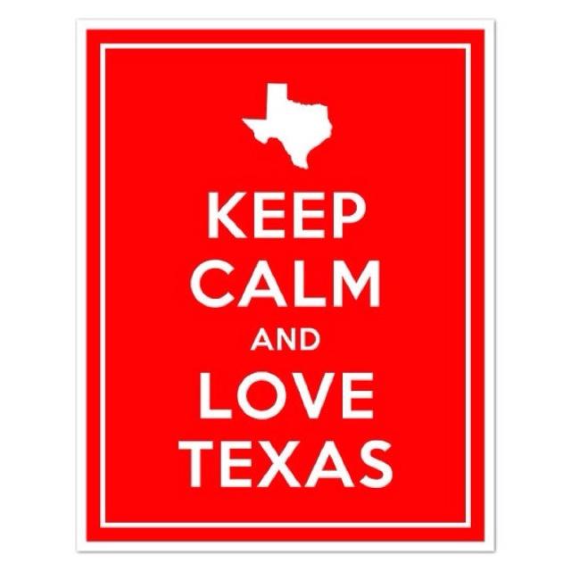 Keep Calm Texas