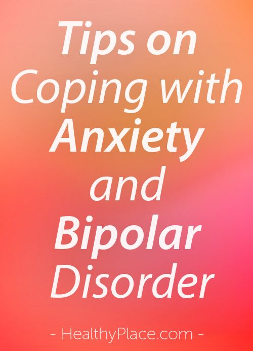 """People with bipolar disorder often experience anxiety. Here are some tips on…"
