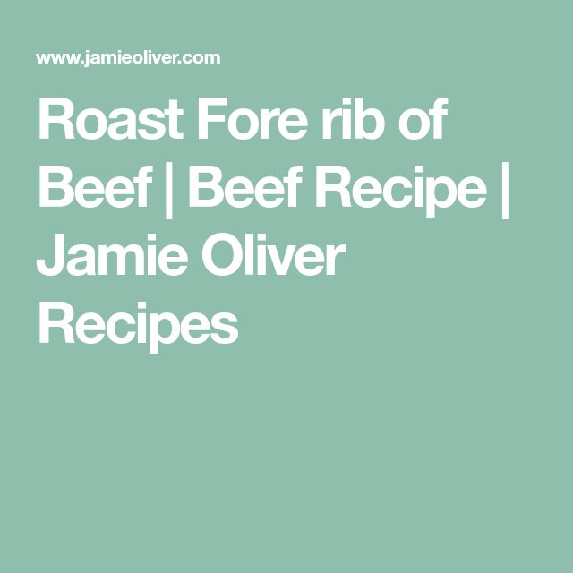 Roast Fore rib of Beef | Beef Recipe | Jamie Oliver Recipes