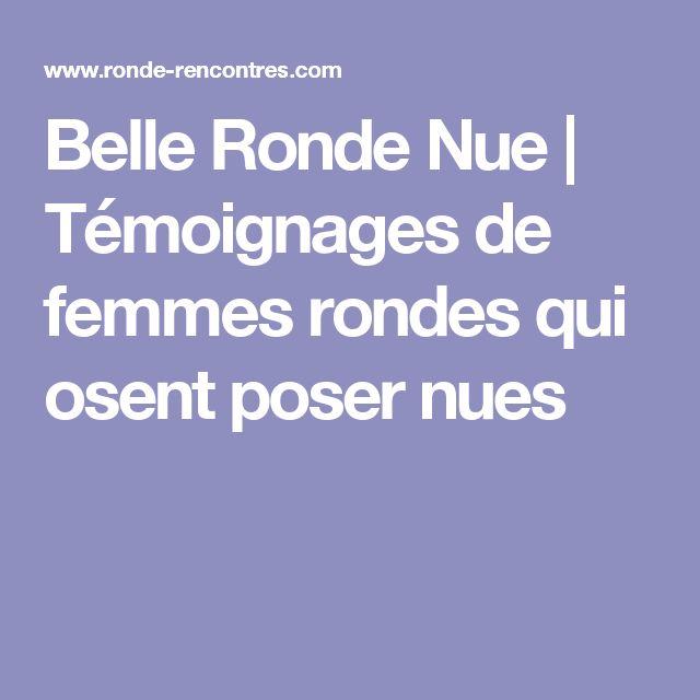 Belle Ronde Nue   Témoignages de femmes rondes qui osent poser nues
