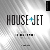 VOL.258 RESIDENT DJ: DJ ORLANDO (NAPLES, ITALY) by HOUSE JET RADIO on SoundCloud