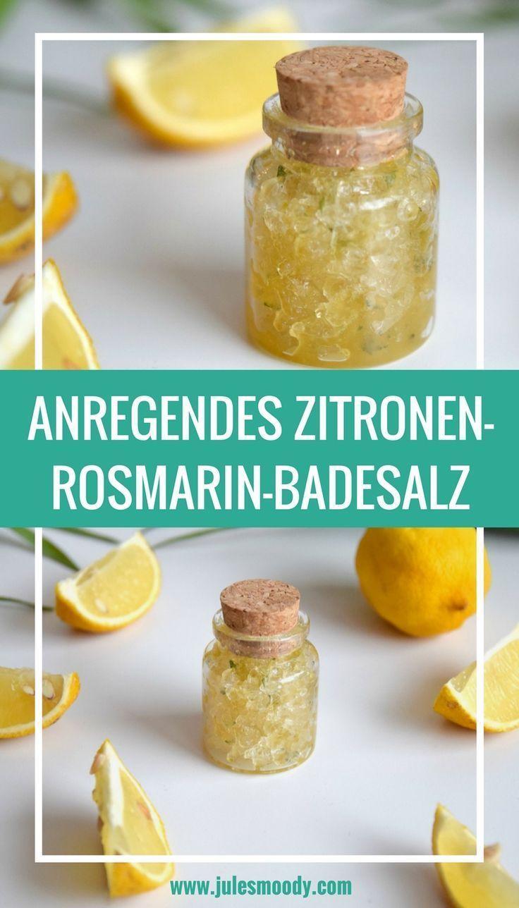 Gute Laune Faktor garantiert: Anregendes & stärkendes Zitronen-Rosmarin-Badesalz zum Muttertag!