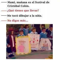 Festival de Cristóbal Colón. #humor #risa #graciosas #chistosas #divertidas
