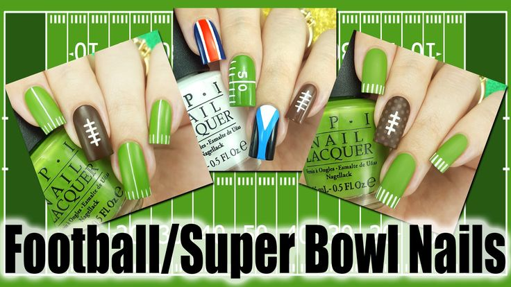 Football Super Bowl Nails – 3 Different Designs!