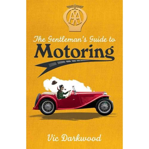 The Gentleman's Guide To Motoring Book