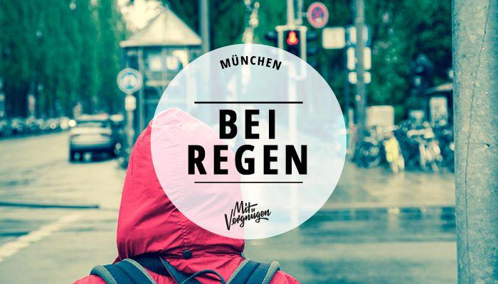 Der Sommer hält leider nicht, was er verspricht. Deshalb hier 11 schöne Dinge, die du bei Regen in München machen kannst – fernab von Kino und Museum.