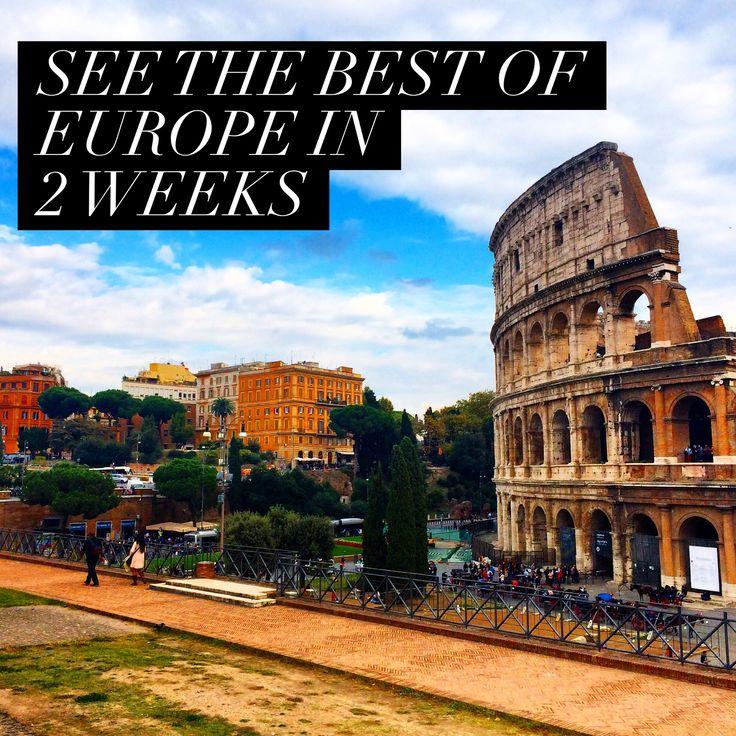 Travel.Food.Film: How To See Europe In 2 Weeks