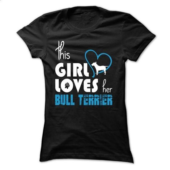 This Girl Loves Her Bull Terrier - TT7 - #tee times #full zip hoodie. GET YOURS => https://www.sunfrog.com/Pets/This-Girl-Loves-Her-Bull-Terrier--TT7-Black-4j9s-Ladies.html?60505