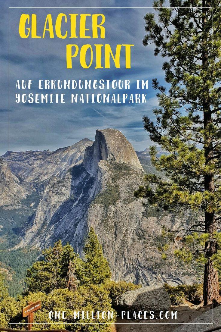 Yosemite Nationalpark Glacier Point Yosemite Valley Usa Usa Reise Outdoor Reisen Kalifornien Urlaub