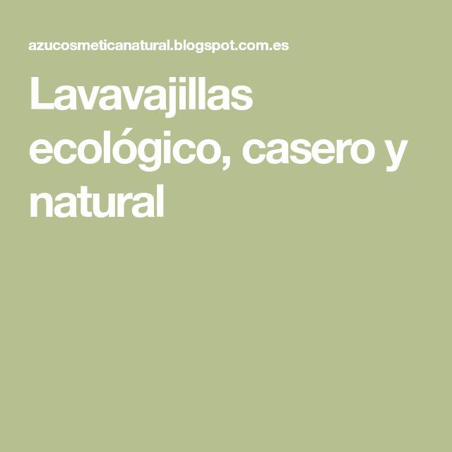 Lavavajillas ecológico, casero y natural