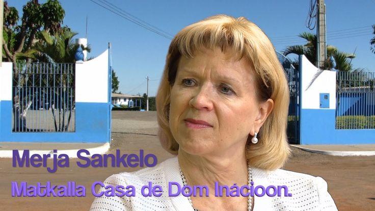 Merja Sankelo: Matkalla Casa de Dom Inacioon