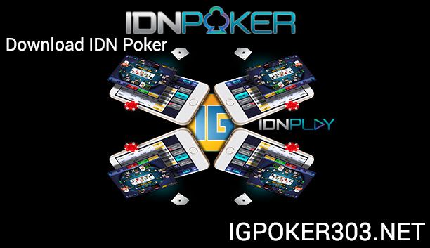 Download Aplikasi Idn Play Poker Apk Mobile Android Dan Ios Poker Aplikasi Game