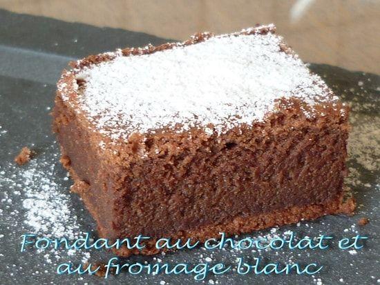Recette de Fondant au chocolat et au fromage blanc : la recette facile