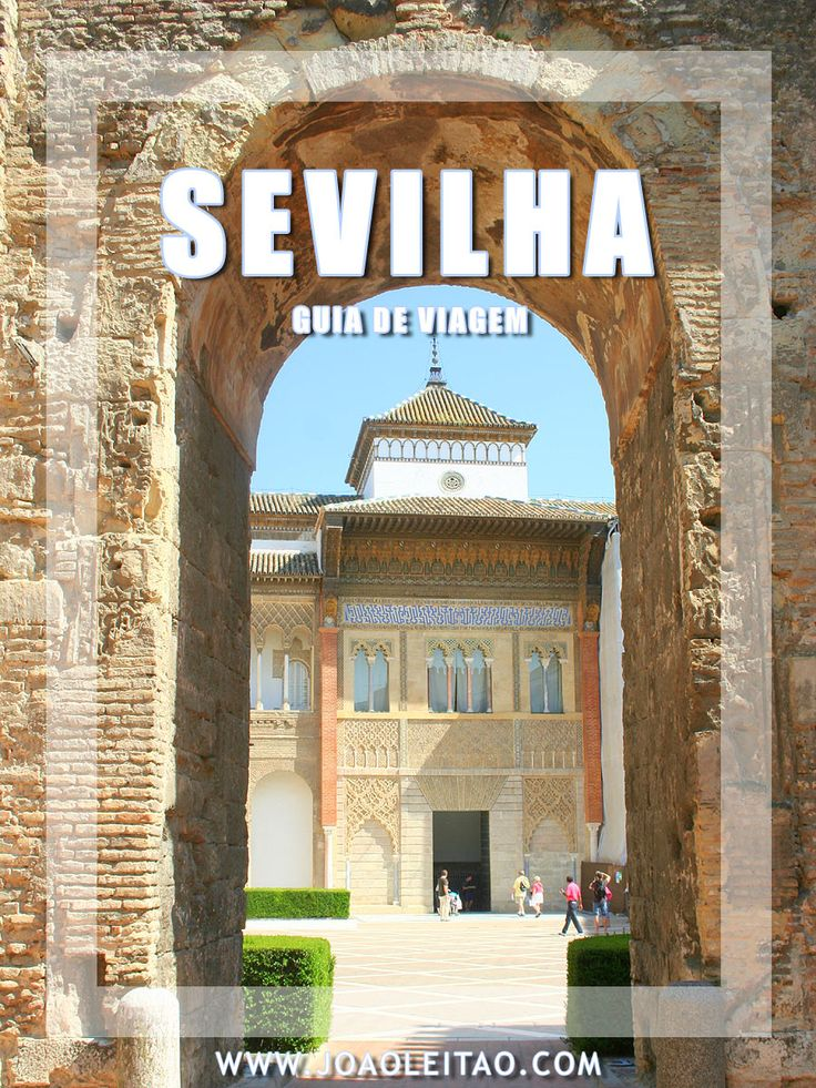 SEVILHA Espanha: Guia de roteiros, Dicas de viagem, O que visitar, Monumentos, Alojamento, Transportes, Mapas, Fotos para visitar Sevilha cidade.