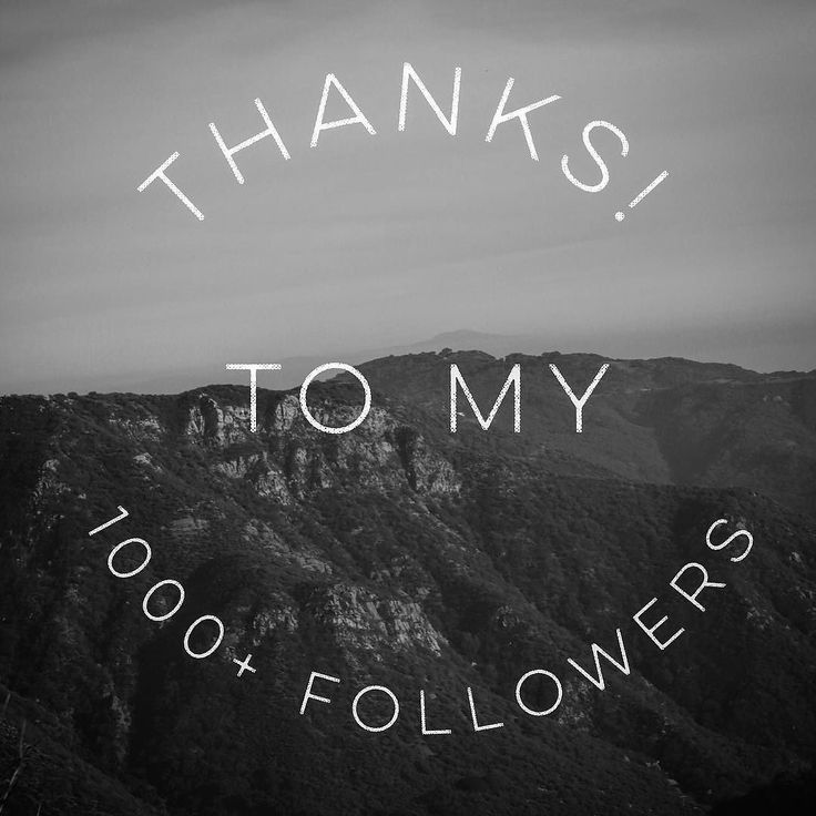 Thanks to my 1000 Followers on Instagram! I'll endeavor to share the best photos I can take. Thanks also to all 4000 people I follow for all the great inspiration in their pictures! Keep it up! #instagram #thankyou #thanks