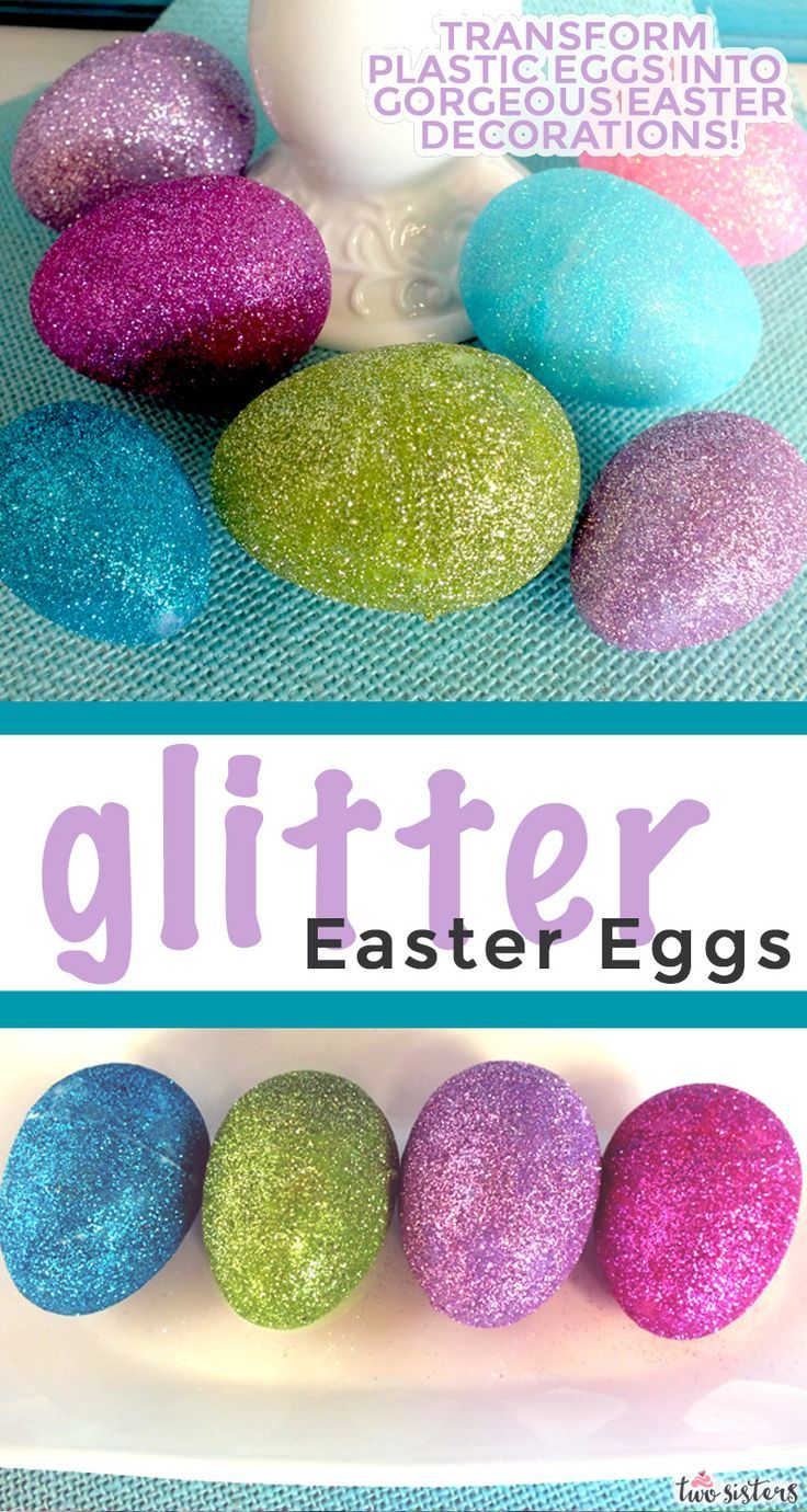 Glitter Easter Eggs In 2020 Easter Eggs Fun Easter Crafts Fun Easter Decorations